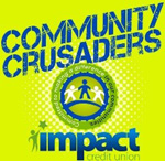 Impact Credit Union Community Crusaders